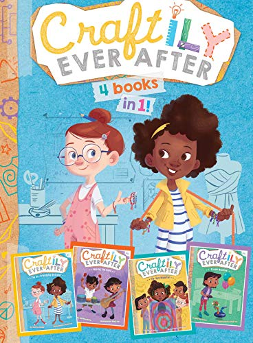 Craftily Ever After 4 Books in 1!: The Un-Friendship Bracelet; Making the Band; Tie-Dye Disaster; Dream Machine