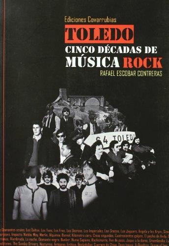 Toledo, cinco décadas de música rock
