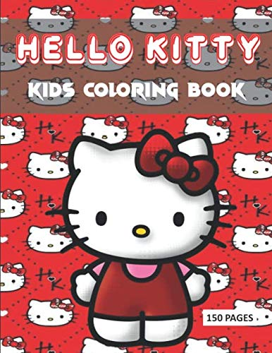 HELLO KITTY KIDS COLORING BOOK 150 PAGES: large premium images quality 8.5x11', the most impressive hello kitty coloring book fot your kids