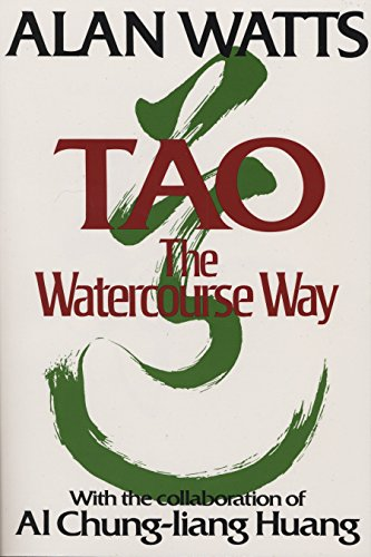 Compare Textbook Prices for Tao: The Watercourse Way 1st Edition ISBN 9780394733111 by Alan Watts,Lee Chih-chang,Al Chung-liang Huang