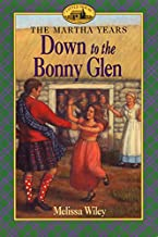Down to the Bonny Glen (Martha Years)