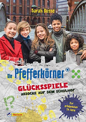 Die Pfefferkörner: Glücksspiele – Abzocke auf dem Schulhof: Zur erfolgreichen TV-Serie, Band 1