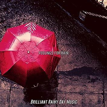 Feelings for Rain