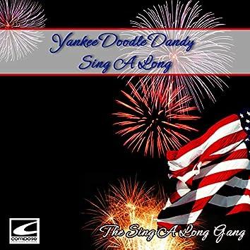 Yankee Doodle Dandy Sing A Long