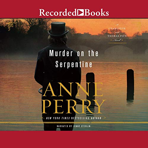 Murder on the Serpentine Audiobook By Anne Perry cover art