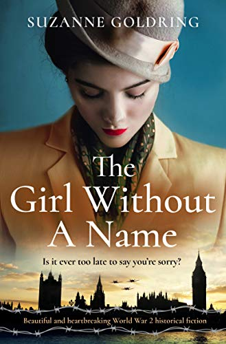 The Girl Without a Name: Beautiful and heartbreaking World War 2 historical fiction by [Suzanne Goldring]