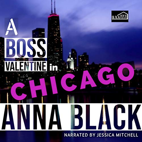 A Boss Valentine in Chicago audiobook cover art
