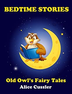 Bedtime Stories! Old Owl's Fairy Tales for Children: Short Stories Picture Book for Kids about Animals from Magical Forest