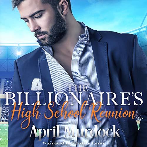 The Billionaire's High School Reunion Titelbild