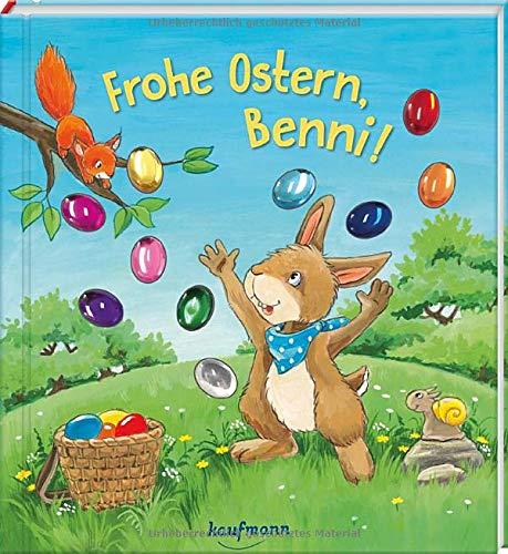 Frohe Ostern, Benni!: Funkel-Bilderbuch mit Glitzersteinen (Bilderbuch mit integriertem Extra - Ein Osterbuch: Kinderbücher ab 3 Jahre)