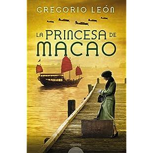 La princesa de Macao (Algaida Literaria - Algaida Narrativa) (Spanish Edition)