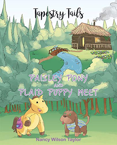 Paisley Pony and Plaid Puppy Meet (Tapestry Tails) (English Edition)