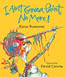 I Ain't Gonna Paint No More - book cover
