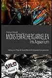 Monsterfächergarnelen im Aquarium: Haltung und Pflege der Blauen...