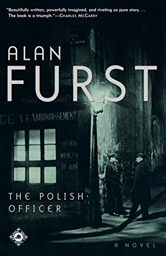 Compare Textbook Prices for The Polish Officer: A Novel Reprint Edition ISBN 9780375758270 by Furst, Alan