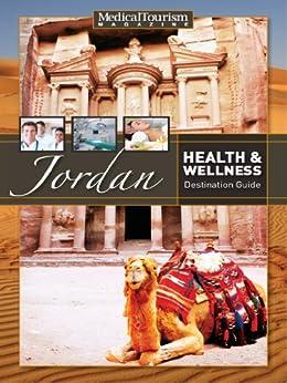Jordan Health & Wellness Destination Guide by [Renée-Marie Stephano, William Cook]