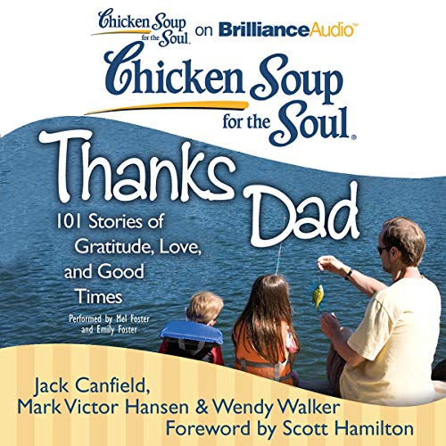 Chicken Soup for the Soul: Thanks Dad audiobook cover art