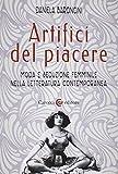 artifici del piacere. moda e seduzione femminile nella letteratura contemporanea