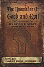 The Knowledge of Good and Evil: (The Lost Generation Series Book 2)