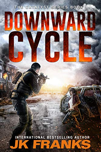 Downward Cycle (Catalyst Book 1) by [JK Franks]