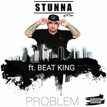 Problem (feat. Beat King)
