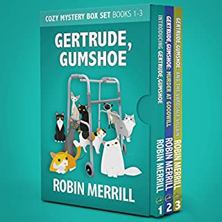 Gertrude, Gumshoe Cozy Mystery Box Set: Books 1, 2, and 3                   By:                                                                                                                                 Robin Merrill                               Narrated by:                                                                                                                                 Darlene Allen                      Length: 10 hrs and 33 mins     20 ratings     Overall 4.2
