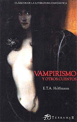 Vampirismo y Otros Cuentos