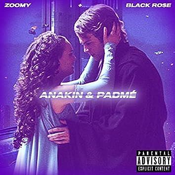 Anakin & Padmé (feat. Black Ro$e)