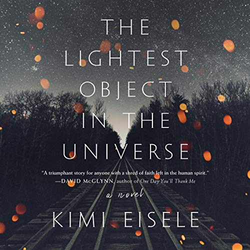 The Lightest Object in the Universe audiobook cover art