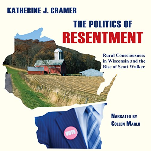 The Politics of Resentment audiobook cover art