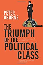 The Triumph of the Political Class