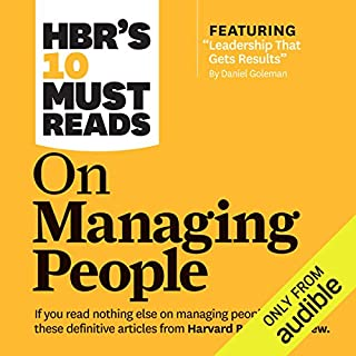 HBR's 10 Must Reads on Managing People                   Written by:                                                                                                                                 W. Chan Kim,                                                                                        Daniel Goleman,                                                                                        Jon R. Katzenbach,                   and others                          Narrated by:                                                                                                                                 Mark Cabus,                                                                                        Susan Larkin                      Length: 8 hrs and 7 mins     5 ratings     Overall 4.8