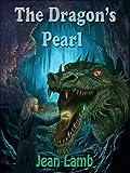 The Dragon's Pearl: Tameron and the Dragon Book 2