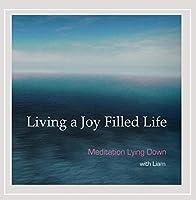 Living a Joy Filled Life