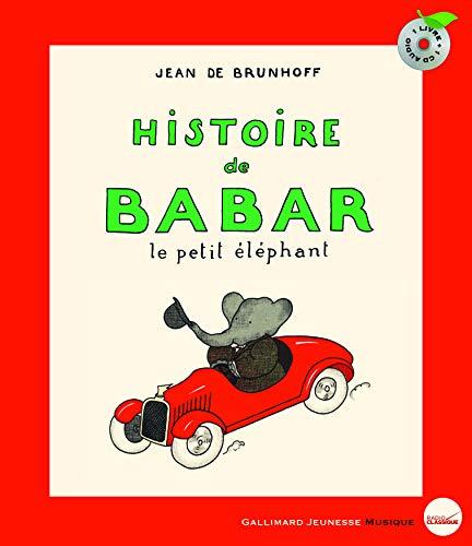 Histoire de Babar, le petit éléphant Livre + 1 AUDIO CD ( nouvelle edition (Hors Série Musique) (French Edition)