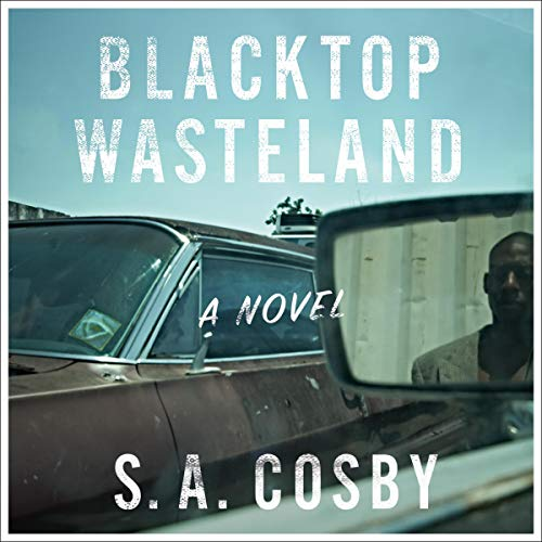 Blacktop Wasteland audiobook cover art