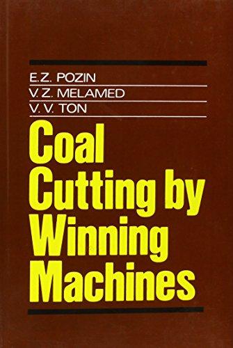 Coal Cutting by Winning Machines (Russian Translations Series)