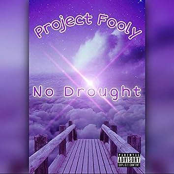 No Drought
