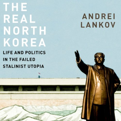 The Real North Korea audiobook cover art
