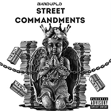 STREET COMMANDMENTS