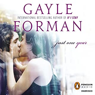 Just One Year                   By:                                                                                                                                 Gayle Forman                               Narrated by:                                                                                                                                 Daniel May                      Length: 8 hrs and 12 mins     218 ratings     Overall 4.4