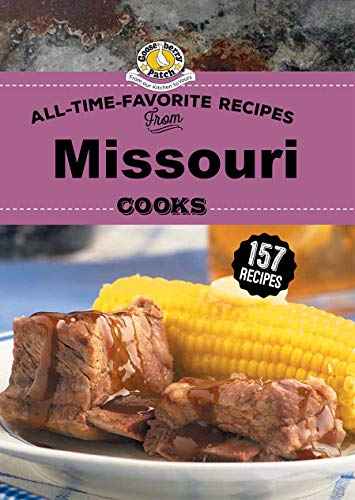 All Time Favorite Recipes from Missouri Cooks (Regional Cooks)