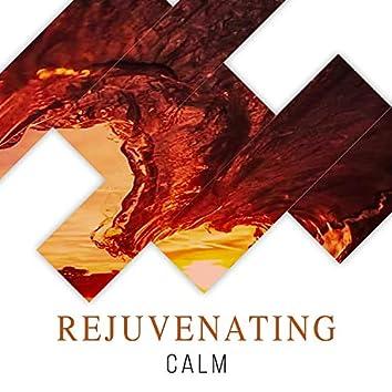 #Rejuvenating Calm