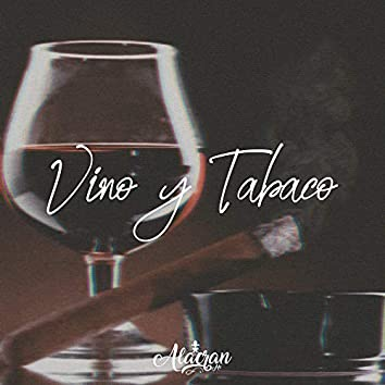 Vino y Tabaco