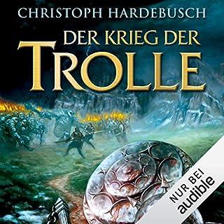 Der Krieg der Trolle                   Autor:                                                                                                                                 Christoph Hardebusch                               Sprecher:                                                                                                                                 Michael Pan                      Spieldauer: 18 Std. und 44 Min.     93 Bewertungen     Gesamt 4,4