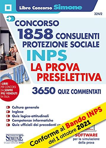 Concorso 1858 Consulenti Protezione Sociale INPS - La Prova Preselettiva