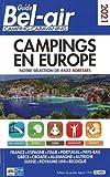 Guide Bel Air camping-caravaning: Campings en Europe, notre sélection de 4632 adresses
