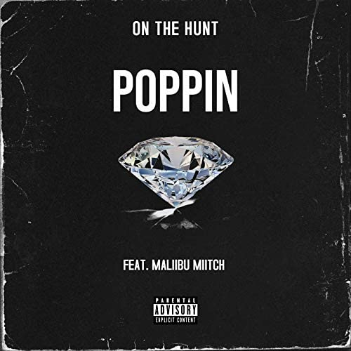 ON THE HUNT feat. Maliibu Miitch