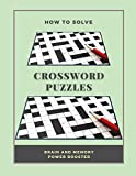 How To Solve Crossword Puzzles Brain And Memory Power Booster: The Everything Crossword Books Brain Games Puzzles Left Brain Right Brain, Love And ... Search, The Biggest Book Of Search And Find