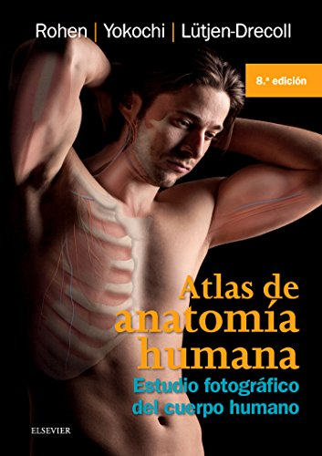 Atlas De Anatomía Humana - 8ª Edición: Estudio fotográfico del cuerpo humano